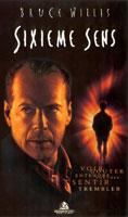 Sixième Sens meilleur film avec Bruce Willis