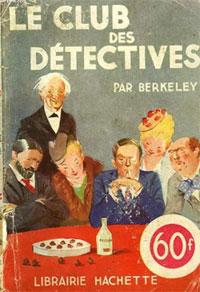 Un roman policier par excellence : Le Club des Detectives